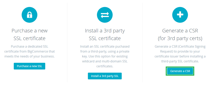 Generate CSR to Install SSL on BigCommerce