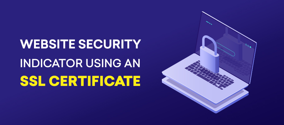 website security indicator using an ssl certificate