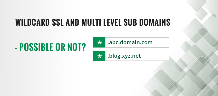 wildcard ssl certificate and multi level sub domains