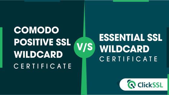 comodo positivessl wildcard vs essentialssl wildcard certificate