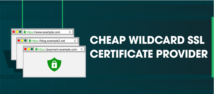 cheap wildcard ssl certificates providers