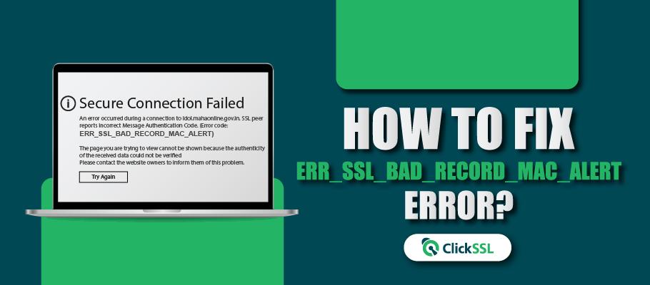 err ssl bad record mac alert error