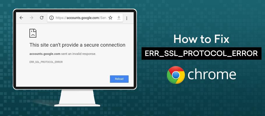 ERR_SSL_PROTOCOL_ERROR on Google Chrome