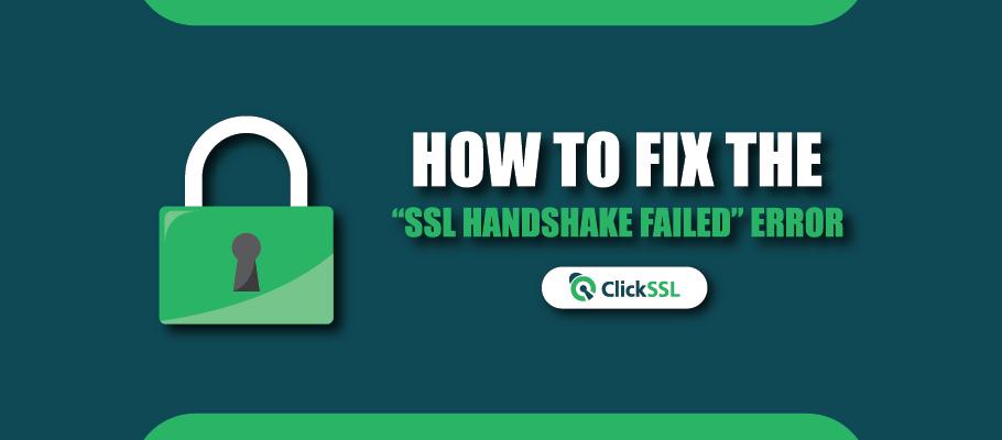 ssl handshake failed error